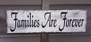 """Rustic wood farmhouse sign FAMILIES ARE FOREVER home decor kitchen small 12"""""""