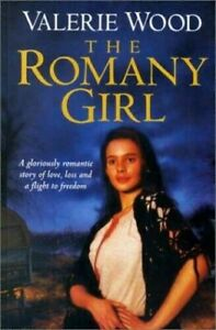 The Romany Girl by Valerie Wood (Hardcover)