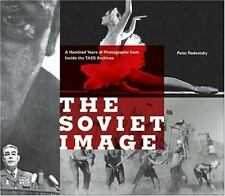 The Soviet Image: 100 Years of Photographs from TASS (Soviet Propaganda)