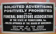 Old FUNERAL DIRECTORS Assn Penna SOLICITED ADVERTISING STRICTLY PROHIBITED Sign
