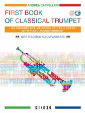 The First Book of Classical Trumpet 100 Progressive Melodies New 050602024