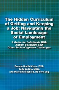 The Hidden Curriculum of Getting and Keeping a Job