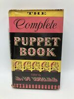 The Complete Puppet Book Edited by L. V. Wall 1952 Printed in Great Britain