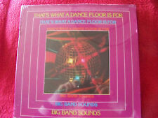 Big Band Sounds - That´s what a dance floor is for  US RCA LP OVP NEU