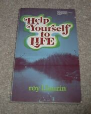 1973 HELP YOURSELF TO LIFE Roy Laurin How To's Based on Bible Moody Paperback