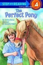 The Perfect Pony (Step-Into-Reading, Step 4)