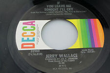 Jerry Wallace: If You Leave Me Tonight / What's He Doin In ...  [Unplayed Copy]