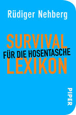 Rüdiger Nehberg Survival Lexikon für die Hosentasche A-Z Prepper Bushcraft