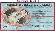 CASSA RURALE DI CALDES LIRE 300 13.03. 1978 ASTRO AZZURRO FDS C14