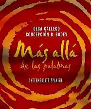 Mas alla de las palabras: Intermediate Spanish Student Text & Cassette by Galle