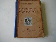 L'Evolution de l'Art Dentaire Raymond Boissier 1927 medecine dentiste