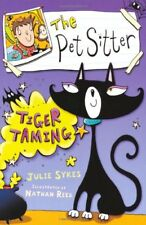 The Pet Sitter: Tiger Taming By Julie Sykes, Nathan Reed