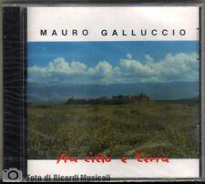 MAURO GALLUCCIO - FRA CIELO E TERRA **SIGILLATO**