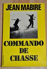 """Jean Mabire """"Commando de chasse"""" (1982, bel envoi de l'auteur)"""