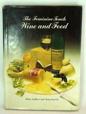 The Feminine Touch Wine & Food Robin Northover 1978 Hardcover Printed Australia
