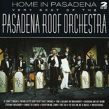 Home in Pasadena: Very Best of the Pasadena Roof Orchestra by Pasadena Roof...