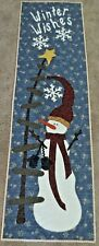 """Hand Made Quilted Wall Hanging ~Winter Wishes~Applique~Snowman~15 1/2"""" x 53"""""""