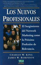 Los Nuevos Profesionales (Spanish Edition) by Charles W. King