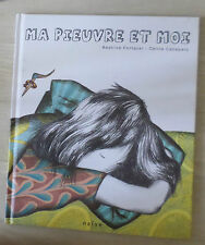 MA PIEUVRE ET MOI - Béatrice Fontanel, Céline Caneparo
