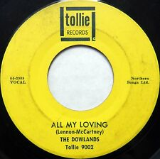 THE DOWLANDS pop TOLLIE 45 All My Loving LENNON McCARTNEY Hey Sally BEATLES b993