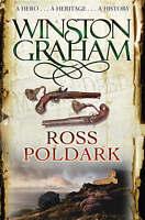 Ross Poldark: A Novel of Cornwall  1783 - 1787, Winston Graham, New