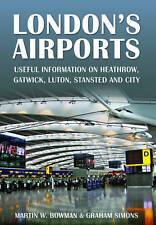LONDON'S AIRPORTS: Useful Information on Heathrow, Gatwick, Luton,-ExLibrary