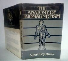 "ANATOMY of BIOMAGNETISM~Albert Roy Davis ""Stated 1st ed"" 1982 HCDJ in New Mylar"