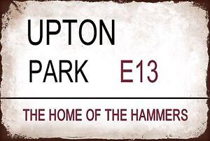 Upton Park West Ham Metal Street Sign Vintage  Football Bar Man Cave Plaque