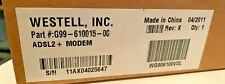 Westell Inc ADSL2 + MODEM PART #:G99-610015-OC