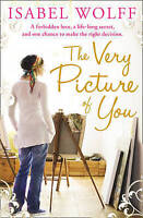 The Very Picture of You by Isabel Wolff (Paperback) New