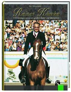 REINER KLIMKE - Erinnerungen an einen großen Reiter und Menschen - FNverlag -Neu