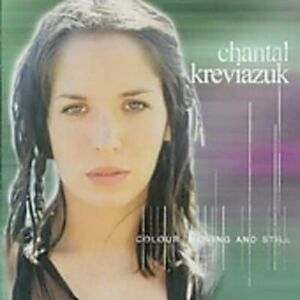Chantal Kreviazuk - Colour Moving & Still (CD)