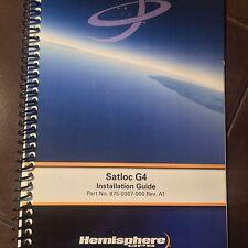 Hemisphere GPS Satloc G4 Installation Guide