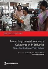 Promoting University-Industry Collaboration in Sri Lanka: Status, Case Studies,