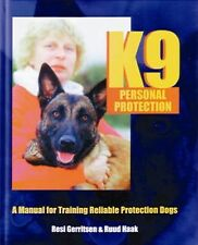 K9 Personal Protection: A Manual for Training Reliable Protection Dogs-ExLibrary