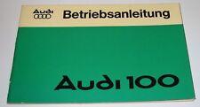 Betriebsanleitung Audi 100 Typ 43 C2 1,6 + 2,0 Liter Motor August 1976!