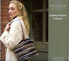 Cobblestone Streets Nashua Handknits Knitting & Crochet Pattern Book -26 Designs