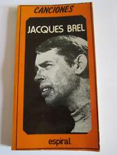 JACQUES BREL - CANCIONES - ESPIRAL - 1986 - LETRAS DE 52 CANCIONES EN FRANCES Y