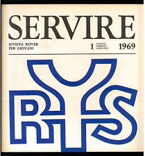 SERVIRE RIVISTA ROVER PER I GIOVANI 1969 ANNATA COMPLETA SCOUT SCOUTISMO