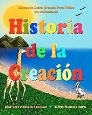 Historia de la Creación : Libros de Letra Grande para Niños by Marjorie...