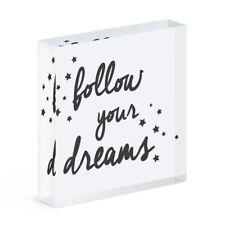 Follow Your Dreams Acrílico Foto Bloque Marco Inspiracional