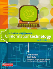 Heinemann@Work: Information Technology Certificate II BNew VET Chris Hartles