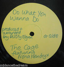 "THE CAGE feat NONA HENDRIX ~ Do What You Wanna Do ~ 12"" Single PROMO"