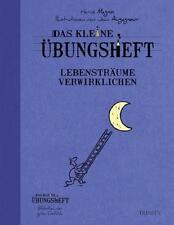 Das kleine Übungsheft - Lebensträume verwirklichen von Hervé Magnin (2013, Taschenbuch)
