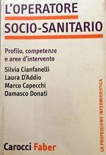 L'OPERATORE SOCIO-SANITARIO PROFILO COMPETENZE E AREE D'INTERVENTO CAROCCI 2002