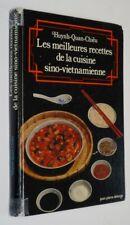 Les Meilleures recettes de la cuisine sino-vietnamienne