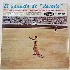 PRIMO CORCHIA EL PANUELA DE REVERTE TANGOS  VOGUE LD484  HED-ARZI NM 10''
