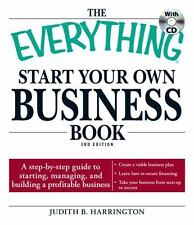 Everything®: The Everything Start Your Own Business Book : A step-by-step guide