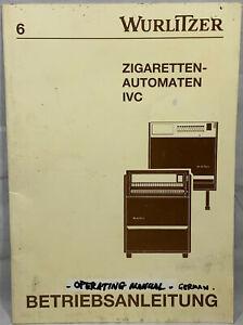 WURLITZER CIGARETTE MACHINE IVC OPERATING MANUAL IN GERMAN - NOT ENGLISH