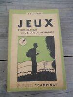 J. Loiseau: Jeux d'exploration et d'étude de la nature/ Les Editions Camping